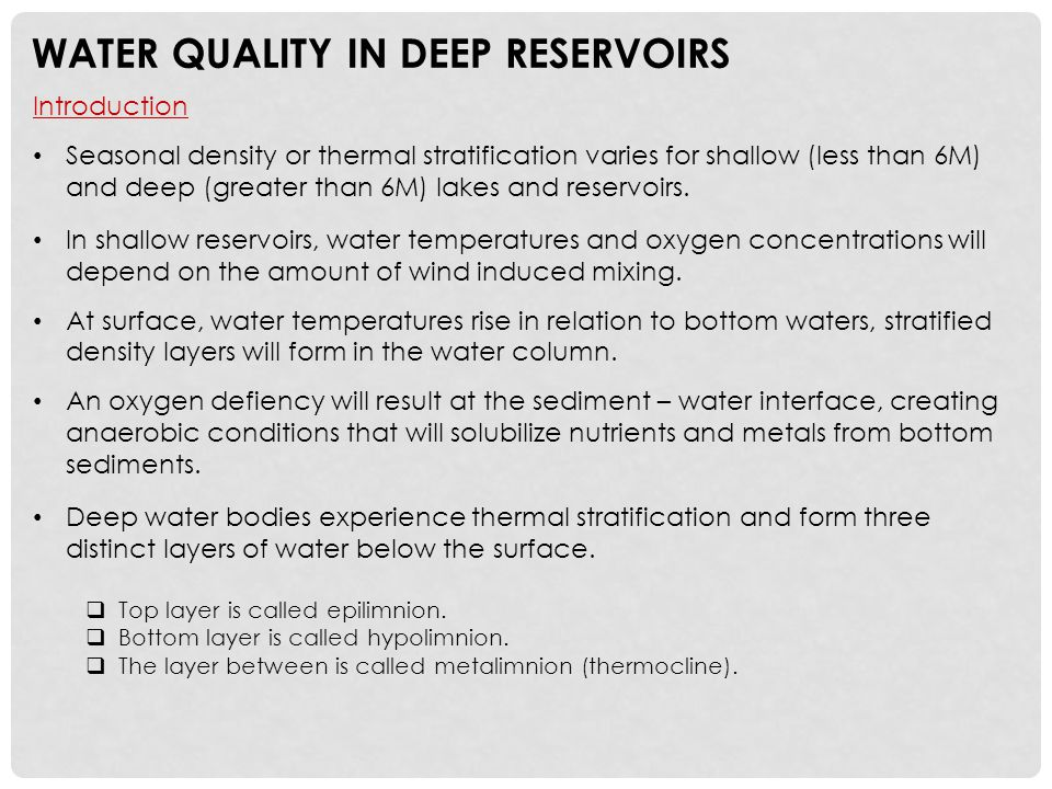 WATER QUALITY IN DEEP RESERVOIRS