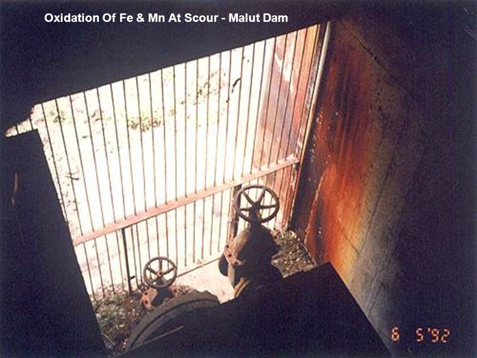 Oxidation Of Fe & Mn At Scour - Malut Dam