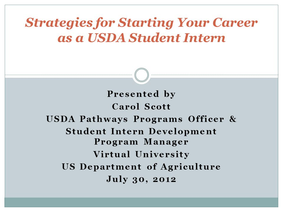 Strategies for Starting Your Career as a USDA Student Intern