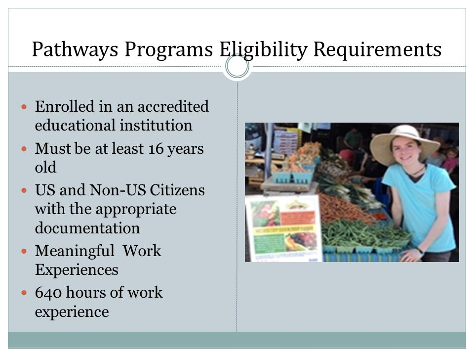 Pathways Programs Eligibility Requirements
