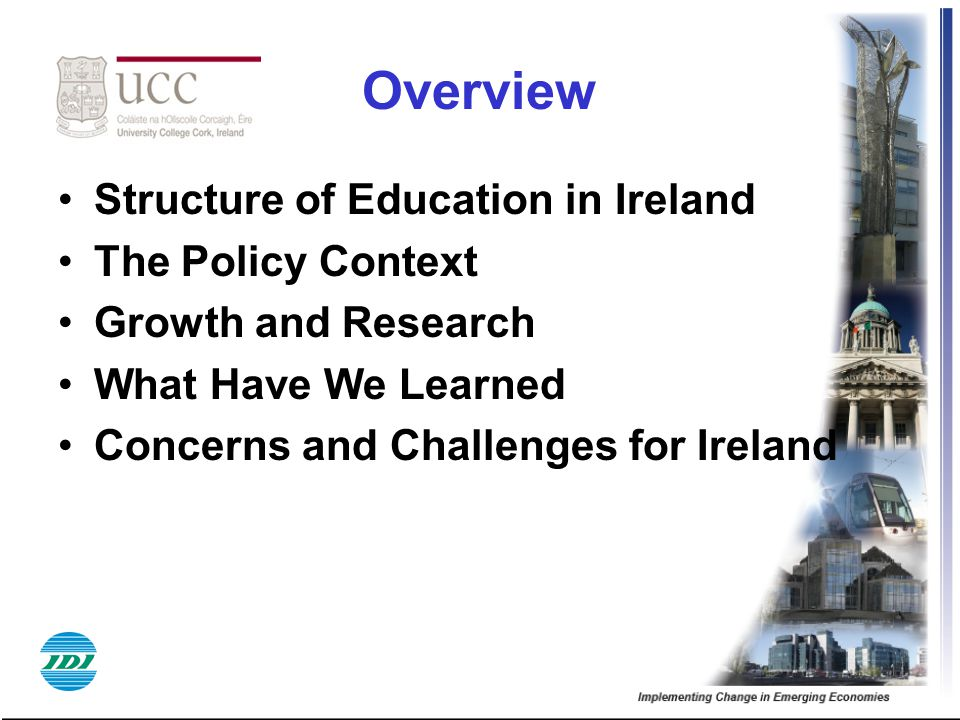 Overview Structure of Education in Ireland The Policy Context