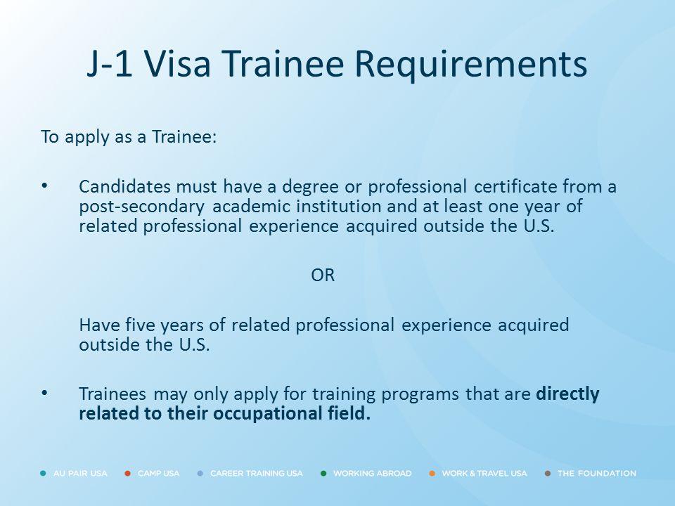 J-1 Visa Trainee Requirements