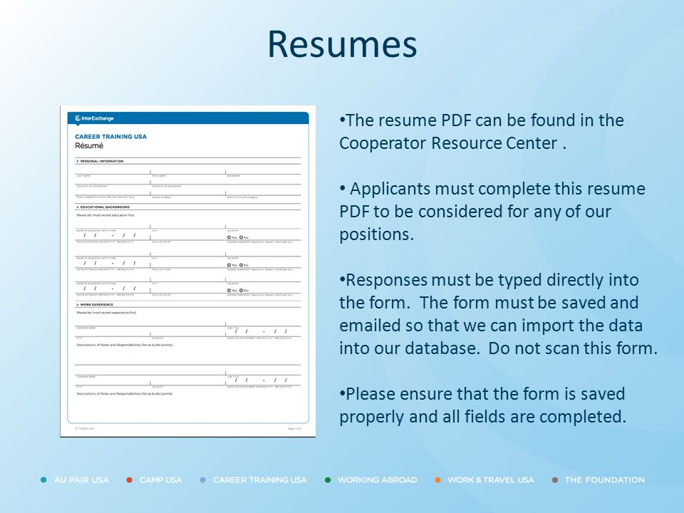 Resumes The resume PDF can be found in the Cooperator Resource Center .