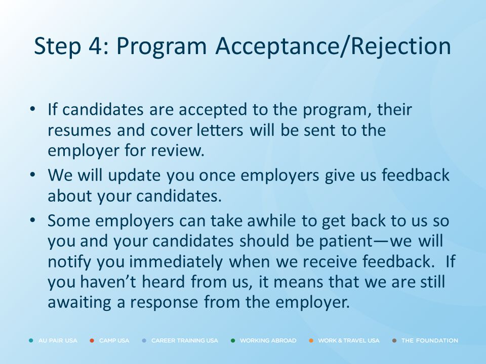 Step 4: Program Acceptance/Rejection