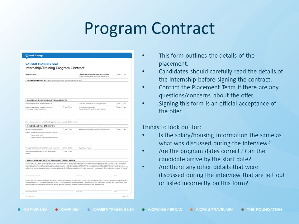 Program Contract This form outlines the details of the placement.