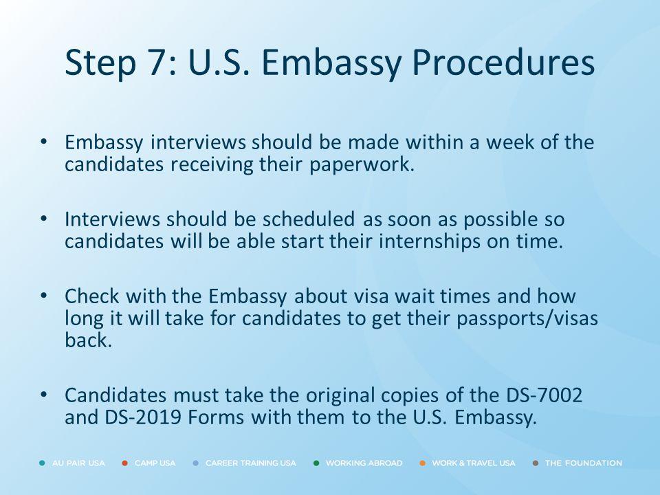 Step 7: U.S. Embassy Procedures