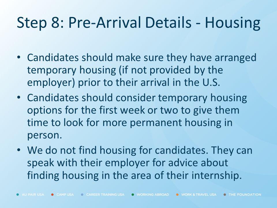 Step 8: Pre-Arrival Details - Housing