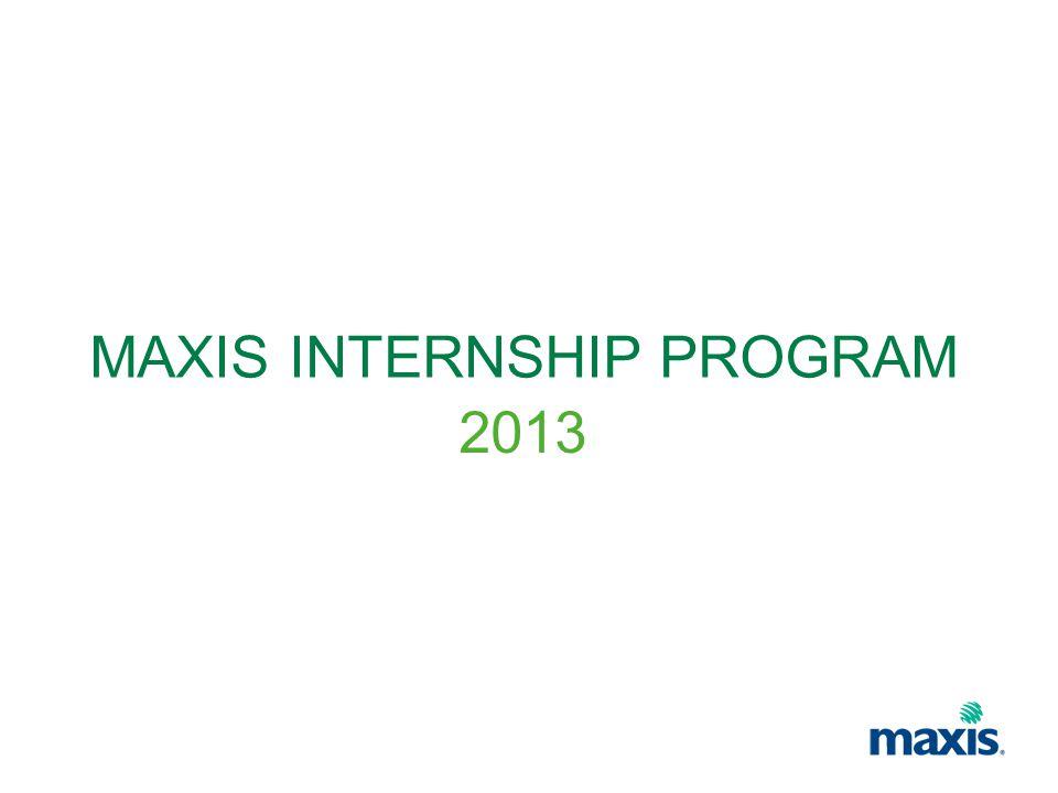 MAXIS INTERNSHIP PROGRAM