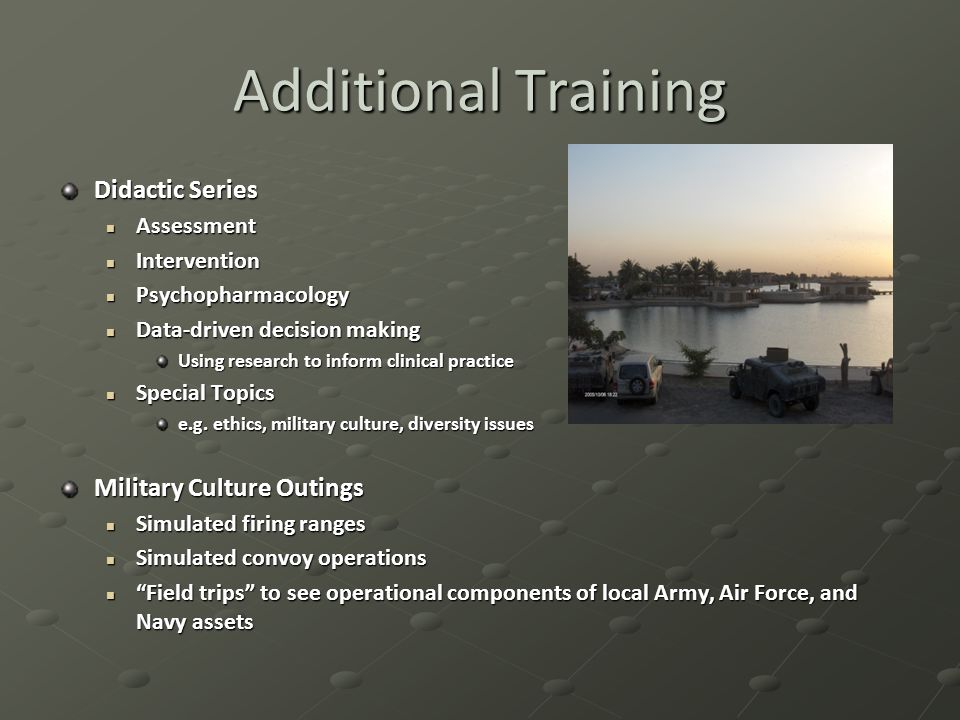 Additional Training Didactic Series Military Culture Outings