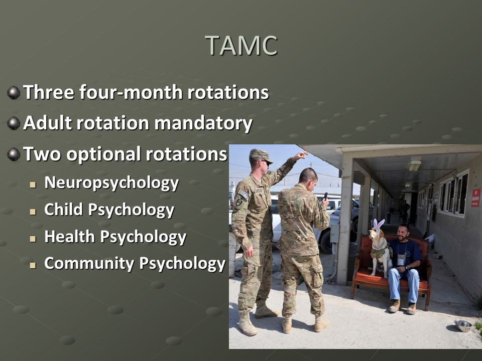 TAMC Three four-month rotations Adult rotation mandatory