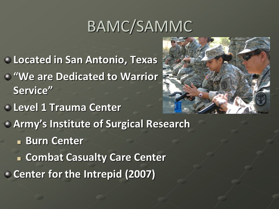 BAMC/SAMMC Located in San Antonio, Texas