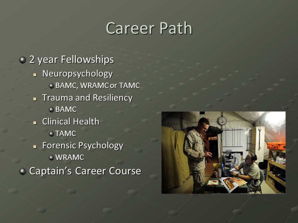 Career Path 2 year Fellowships Captain's Career Course Neuropsychology