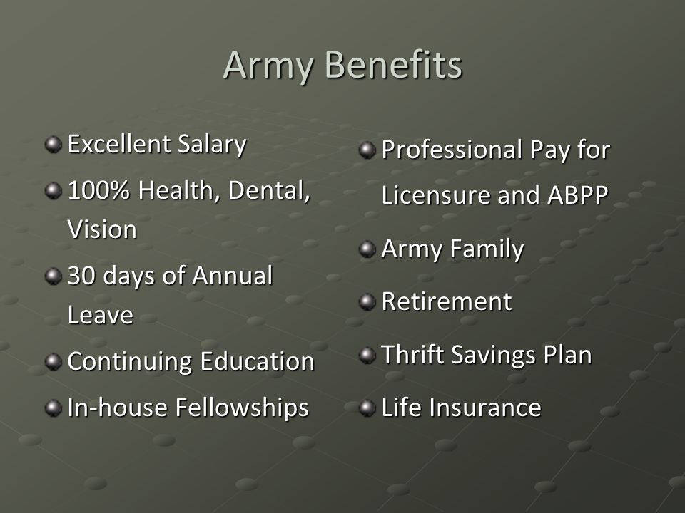 Army Benefits Excellent Salary 100% Health, Dental, Vision