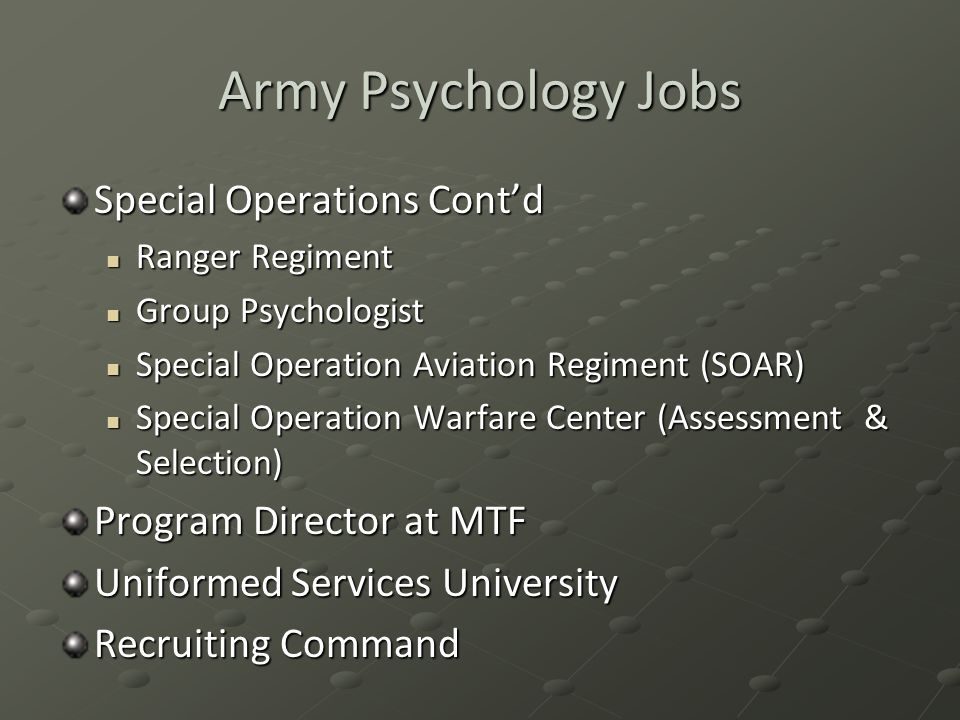 Army Psychology Jobs Special Operations Cont'd Program Director at MTF