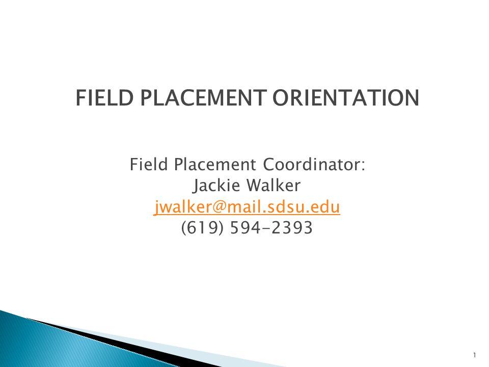 FIELD PLACEMENT ORIENTATION