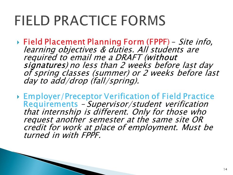 FIELD PRACTICE FORMS