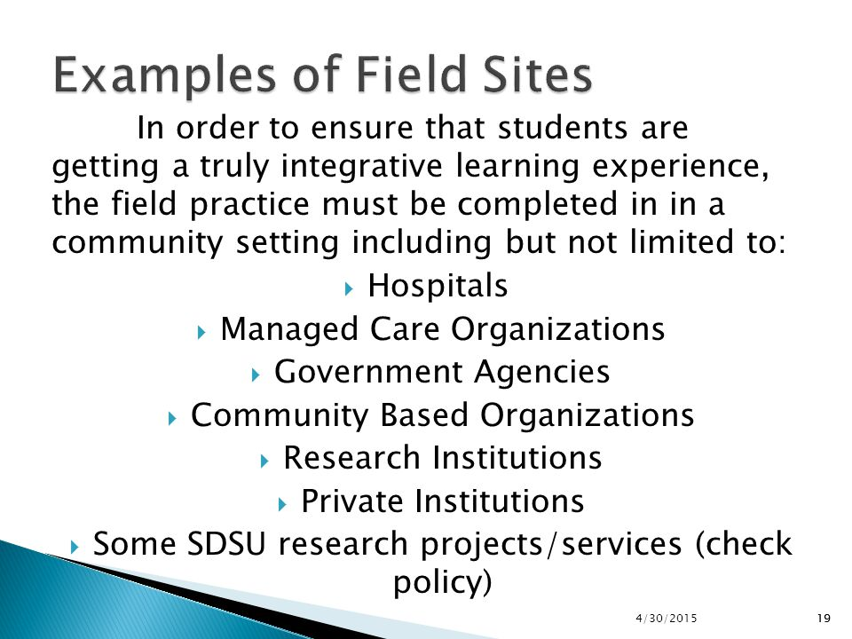 Examples of Field Sites