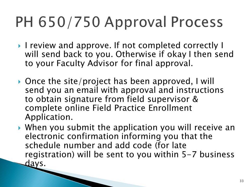 PH 650/750 Approval Process