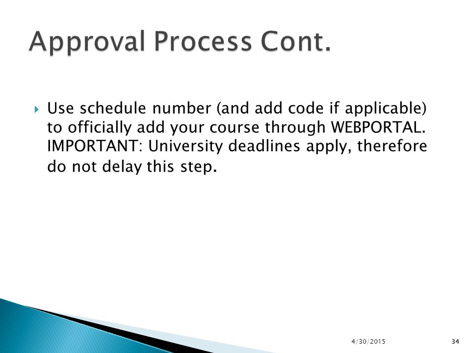 Approval Process Cont.
