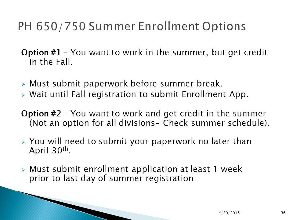 PH 650/750 Summer Enrollment Options