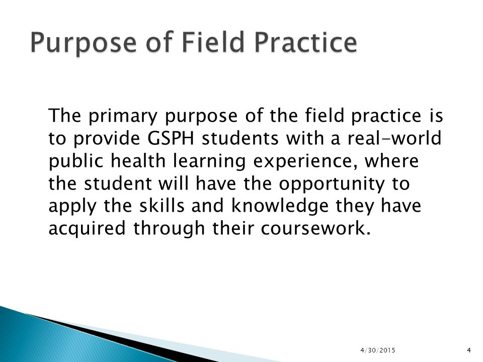 Purpose of Field Practice