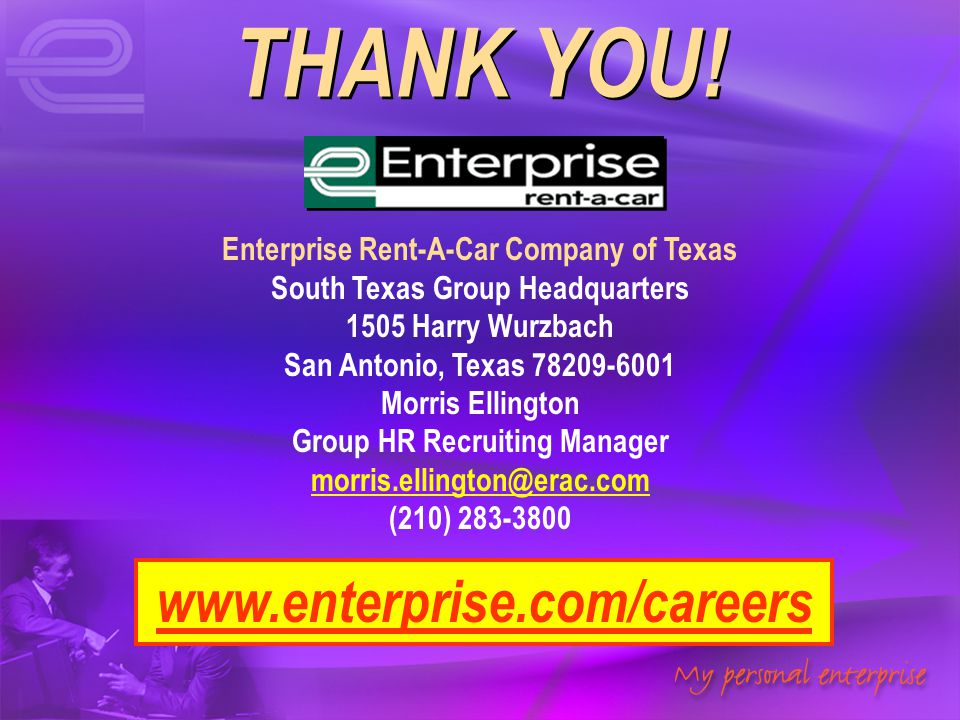 THANK YOU! www.enterprise.com/careers