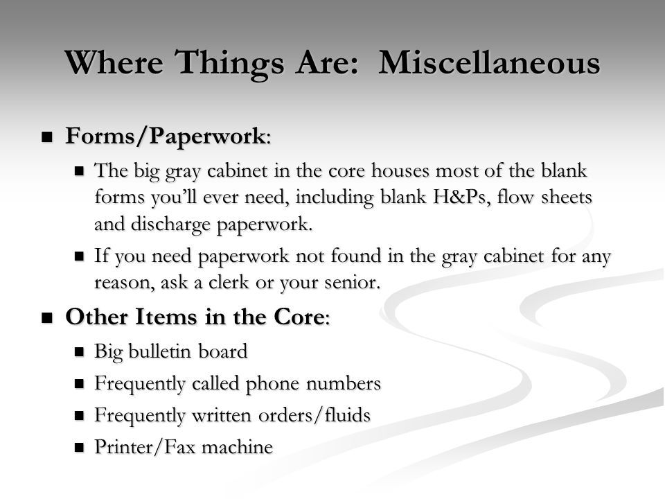 Where Things Are: Miscellaneous