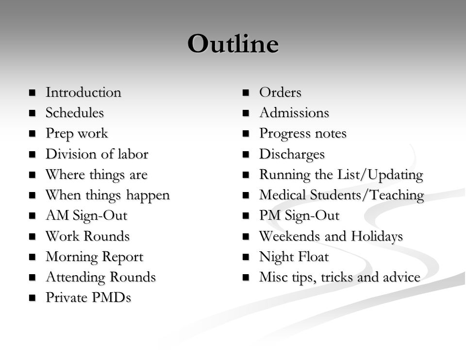 Outline Introduction Schedules Prep work Division of labor