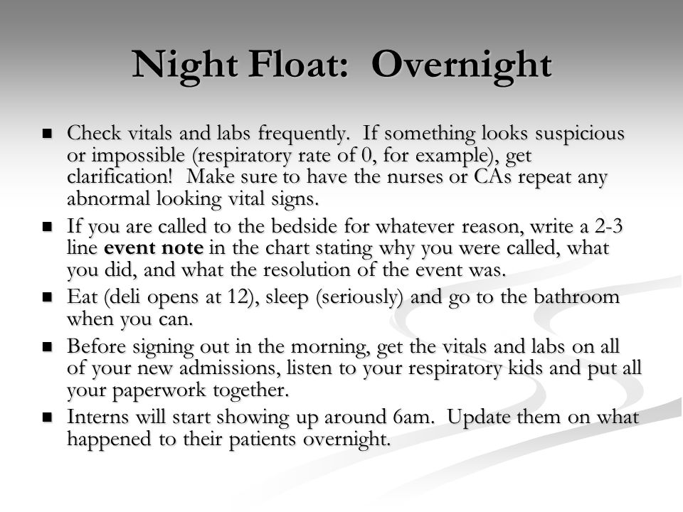 Night Float: Overnight