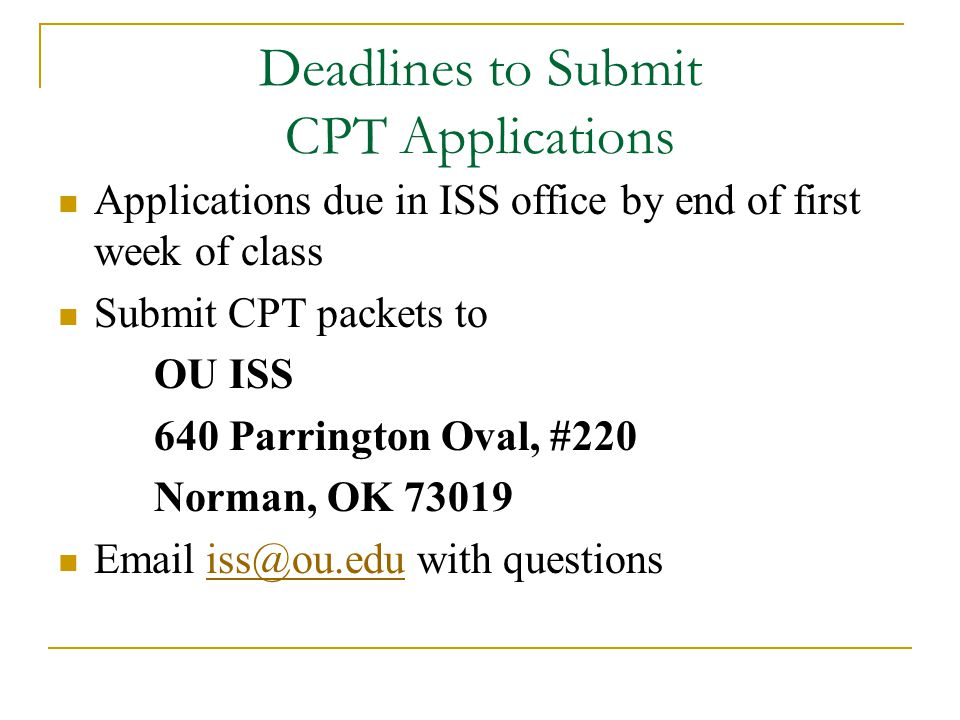 Deadlines to Submit CPT Applications