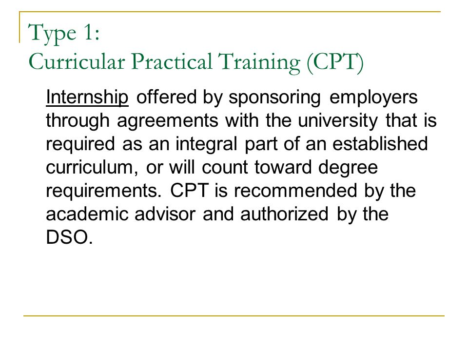 Type 1: Curricular Practical Training (CPT)