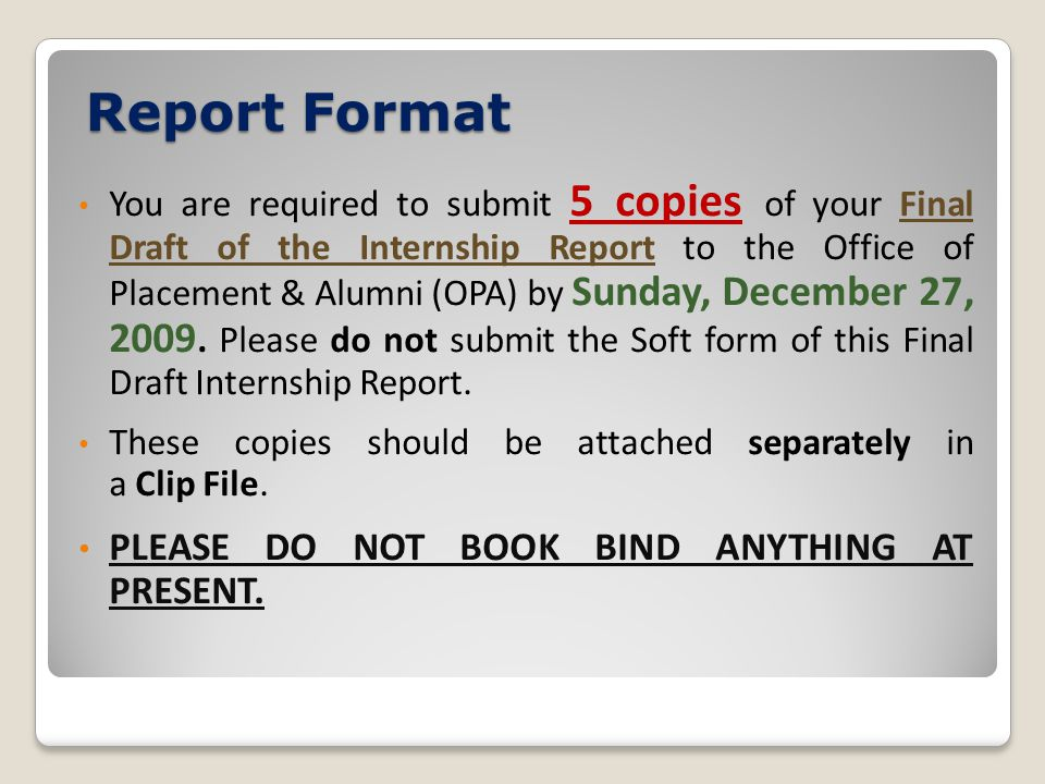 Report Format PLEASE DO NOT BOOK BIND ANYTHING AT PRESENT.