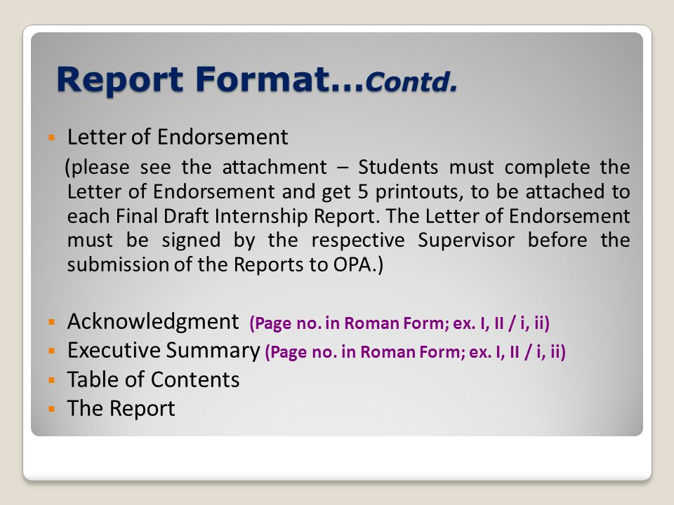Report Format…Contd. Letter of Endorsement