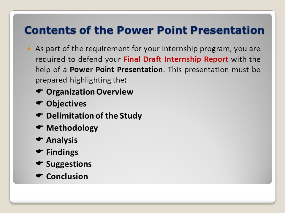 Contents of the Power Point Presentation