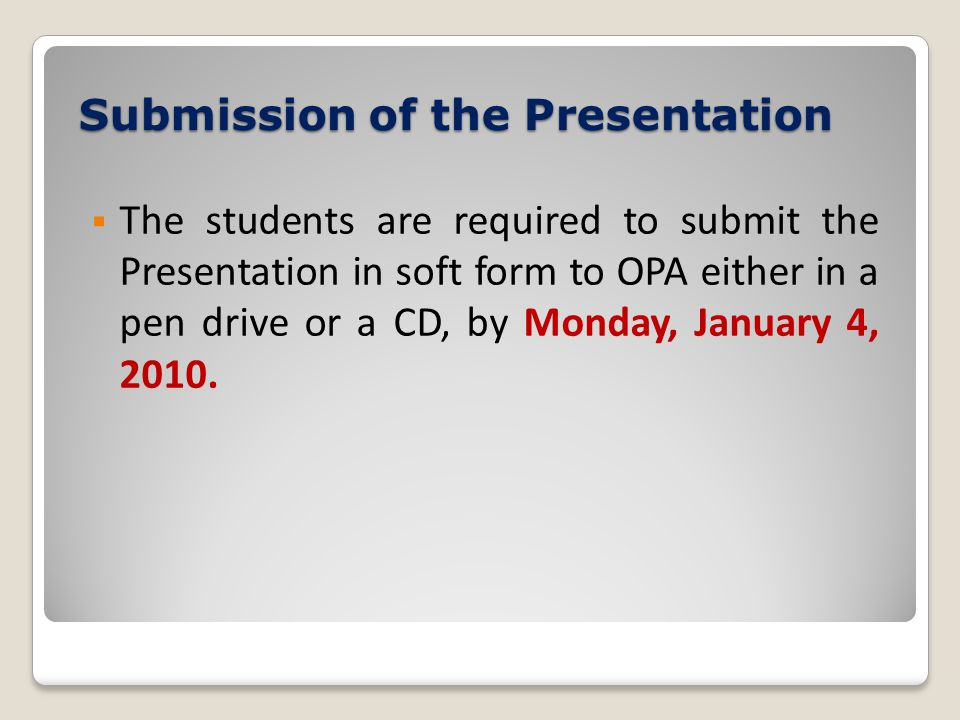 Submission of the Presentation