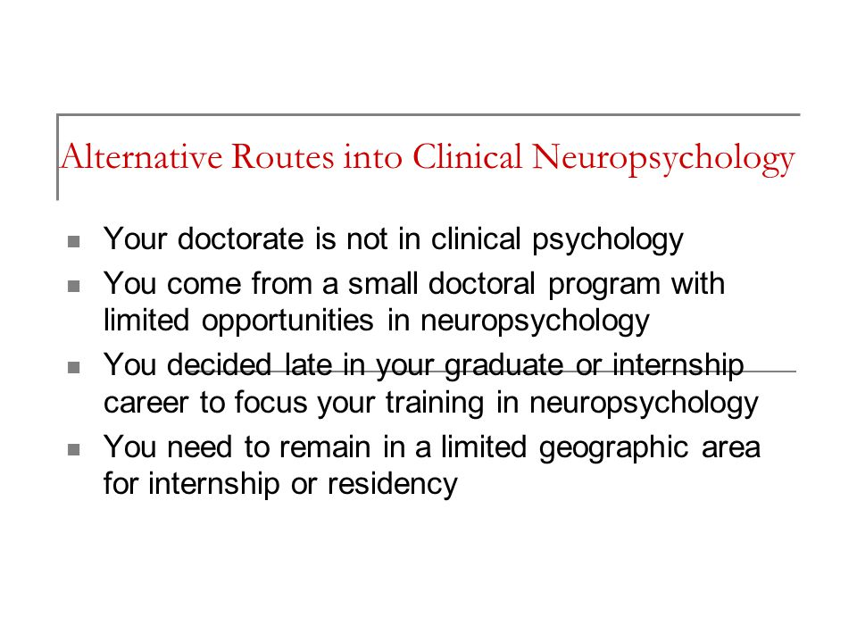Alternative Routes into Clinical Neuropsychology