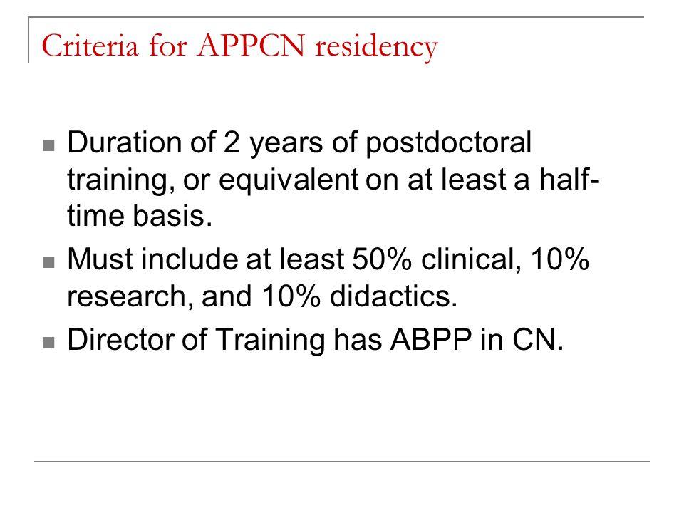 Criteria for APPCN residency
