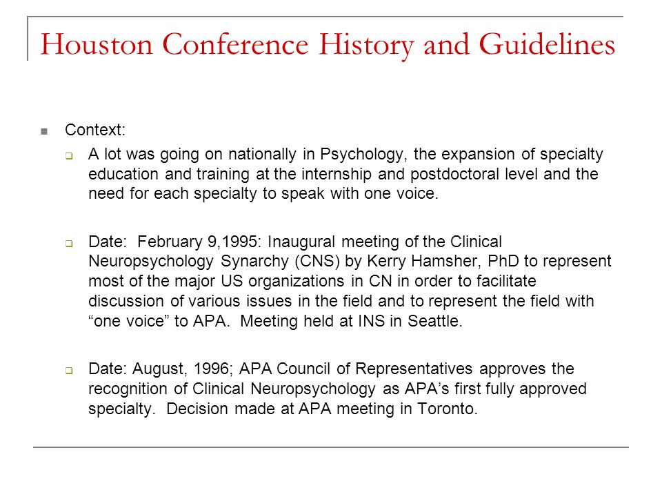 Houston Conference History and Guidelines