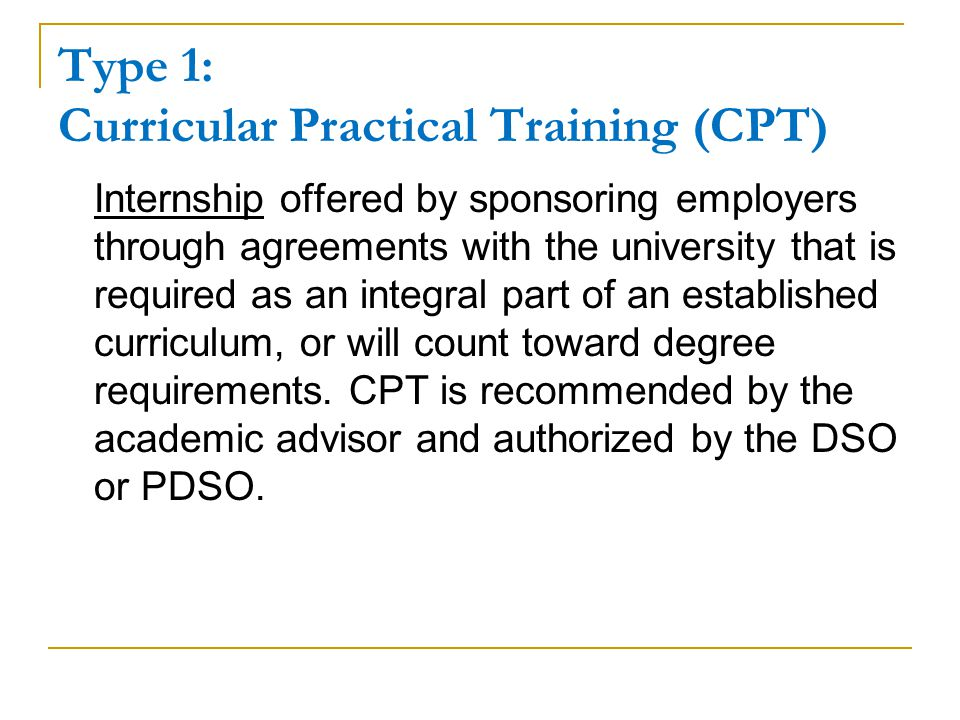 Type 1: Curricular Practical Training (CPT)