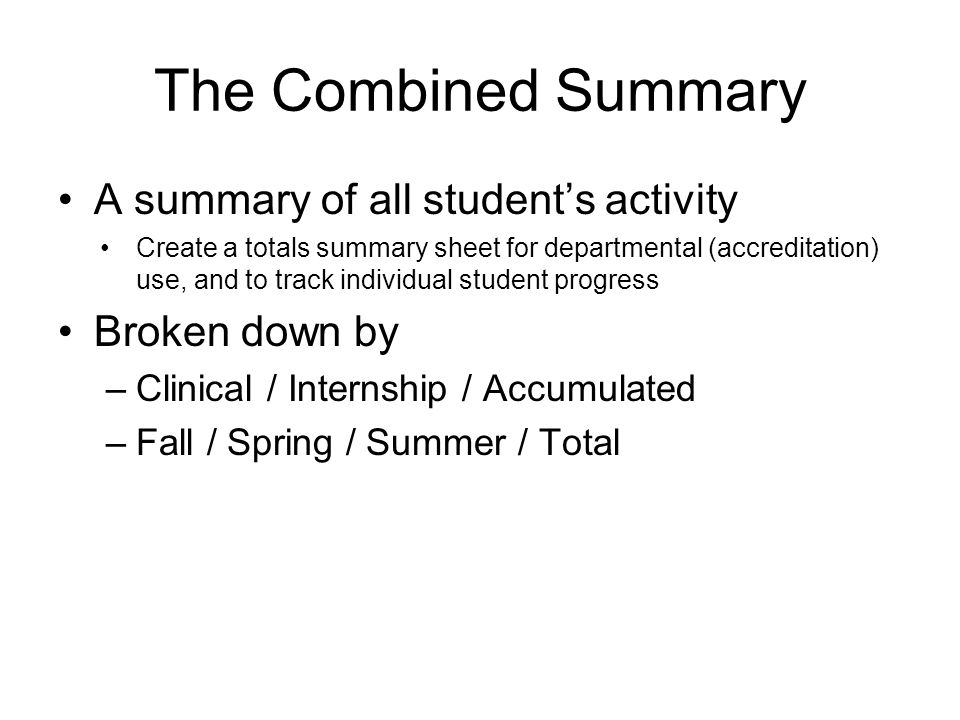 The Combined Summary A summary of all student's activity