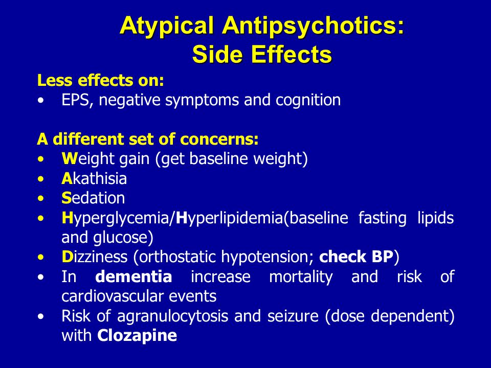 Atypical Antipsychotics: Side Effects