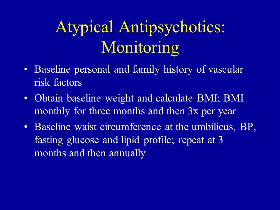 Atypical Antipsychotics: Monitoring