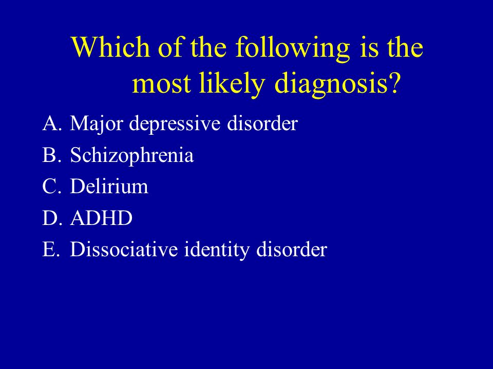 Which of the following is the most likely diagnosis