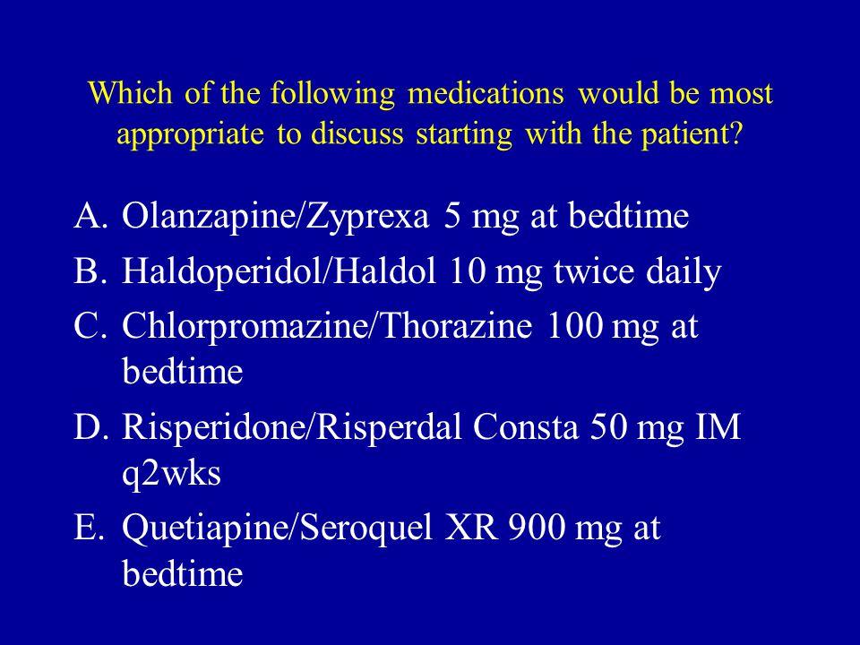 Olanzapine/Zyprexa 5 mg at bedtime
