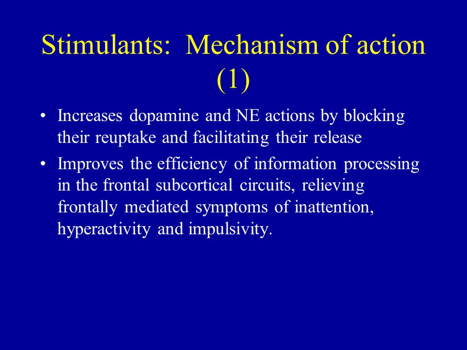 Stimulants: Mechanism of action (1)