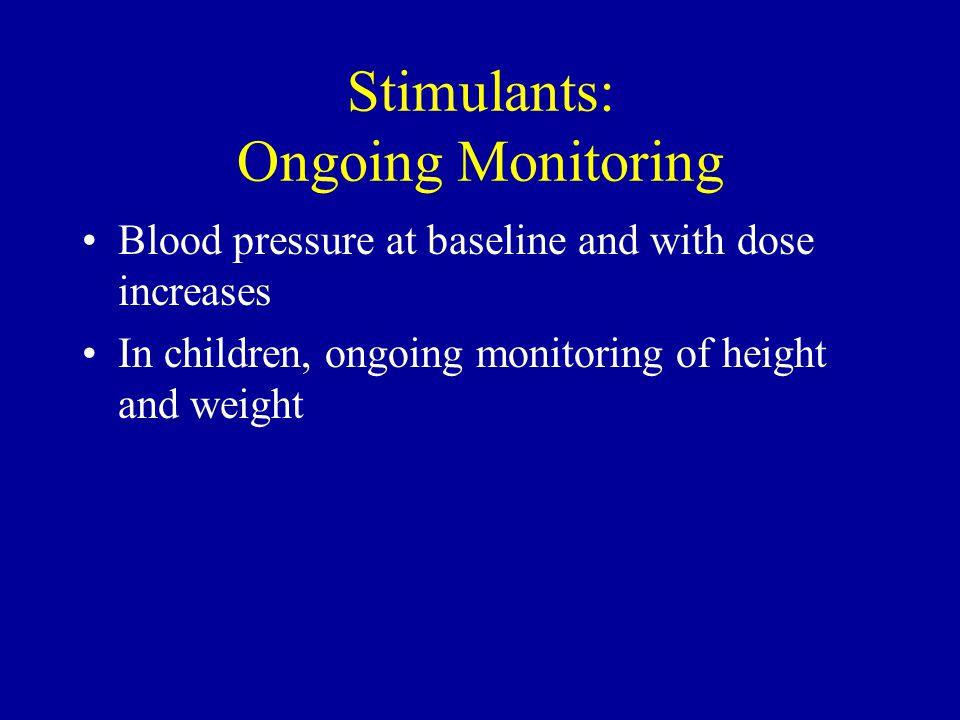 Stimulants: Ongoing Monitoring