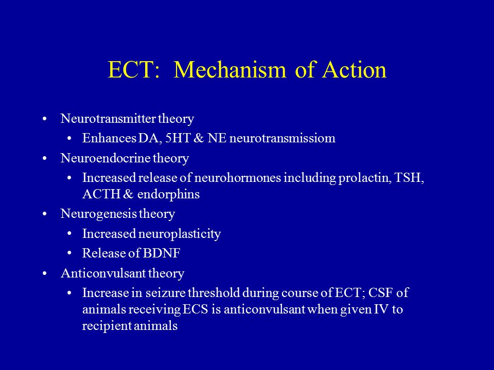 ECT: Mechanism of Action