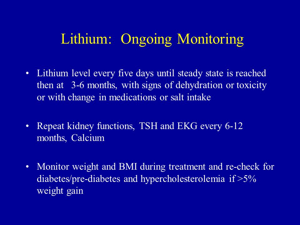 Lithium: Ongoing Monitoring