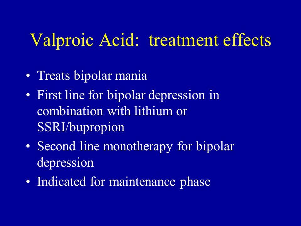 Valproic Acid: treatment effects