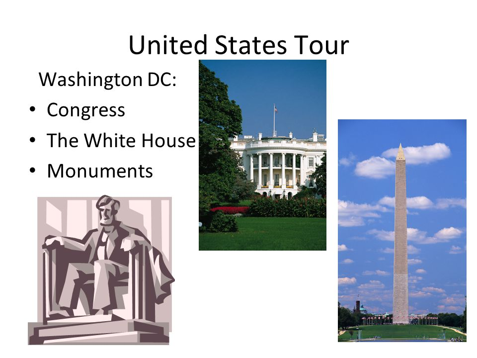 United States Tour Washington DC: Congress The White House Monuments